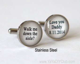 Father of the bride cufflinks - walk me down the aisle I love you dad cuff links - unique wedding gift for father of the bride