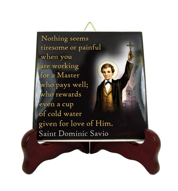 Catholic Quotes Saint Dominic Savio icon on ceramic tile