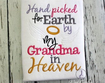 Hand Picked For Earth, Grandma In Heaven, Rainbow Baby, Miracle Baby, Angel Baby, Shower Gift, Sibling Shirts, Pregnancy Announcement, Guard