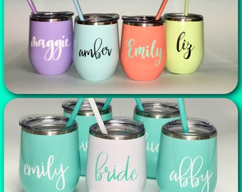 12 oz. Stainless steel wine tumblers/bridesmaid gift/bride tribe/insulated wine tumblers/bachlorette/personalized gift
