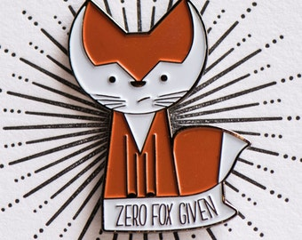 Zero Fox Given - Adorable Enamel Pin - Cutest Thing To Wear