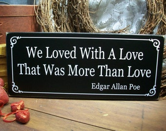 Wood Sign We Loved With A Love Wedding Anniversary Wall Decor Poe Quote