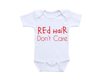 Red Hair Dont Care Funny Baby Shirt or Gerber Onesie® Funny Baby Onesies® Funny Baby Clothes Funny Baby Gifts Funny Girl Onesies®Boy Onesie®