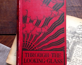 Through The Looking Glass - 1930's - Vintage Children's Book - Lewis Carroll