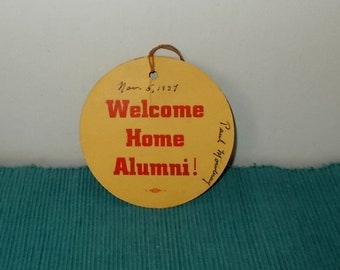 """Vintage 11-05-1937 """"Welcome Home Alumni"""" Tag-Victory Pioneers-Signed-FREE SHIPPING!"""