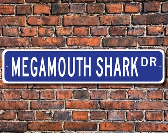 Megamouth Shark, Megamouth Shark Gift, Megamouth Shark Sign, Megamouth Shark decor, Shark lover,  Custom Street Sign, Quality Metal Sign