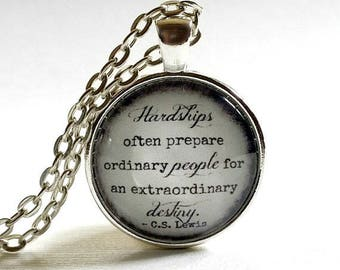 CS Lewis Quote Necklace | Destiny Quote | Hardship Quote | Glass Pendant | Inspirational | Encouraging Quote | Encouragement Gift Idea
