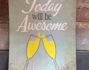 Today will be Awesome Poster