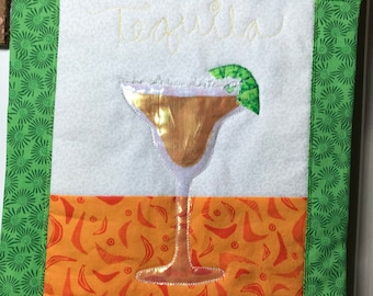 Cute Little appliqued Wall Hanging, Mini Quilt, Tequila Glass, Choose Your Glass and Colors!