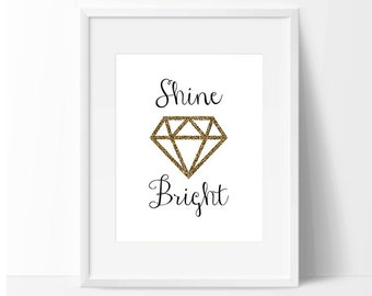 Shine Bright like a Diamond art print download, wall art, Printable, Nursery Art, Girls Bedroom Decor