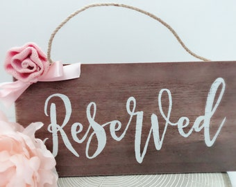 NEW Reserved Wedding Sign~ Rustic Wedding Reserved Sign~Reserved Seating Sign~Rustic Wedding Signs~Wedding Signs~Rustic Wedding Decor~