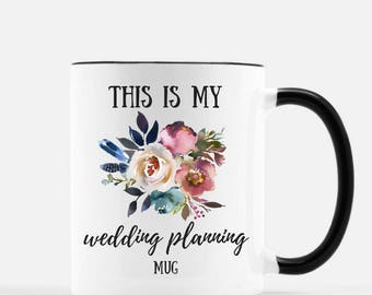 Wedding Planning Mug, Wedding Coffee Mug, Engagement Gift, Engaged Wedding Mug, Bride To Be Mug, This Is My Wedding Planning Mug, Bridal Mug