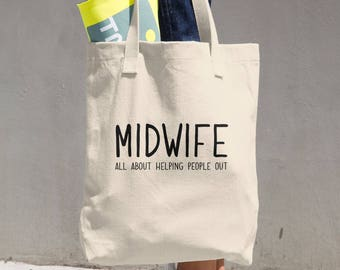 Midwife All About Helping People Out Gift Cotton Tote Bag