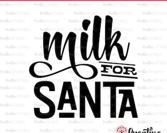 Milk for Santa SVG Digital Cut File