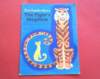 "Eva Vassilevskaya ""The Tigers Nephew"", Children's book in English, 1975"