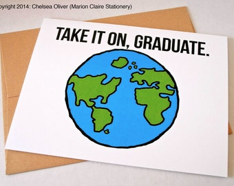 Cute Graduation Card - Take it on, graduate