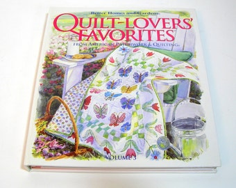 Quilt Lovers Favorites, Volume 3 From American Patchwork And Quilting, Better Homes And Gardens
