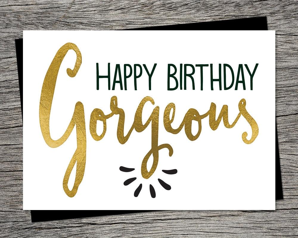 Printable birthday card happy birthday gorgeous instant zoom kristyandbryce Gallery