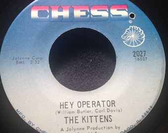 Now On Sale Vintage Record/ The Kittens-Ain't No More Room / Hey Operator/ Chess # 2027