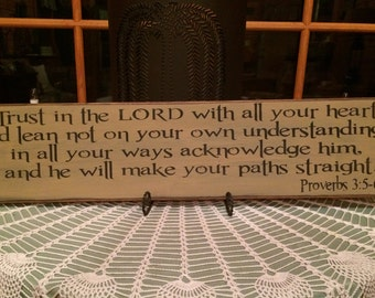 Proverbs 3:5,6 - Sign - Trust in the Lord with all your heart....