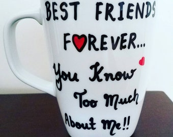 Best Friends Forever Coffee Mug - Funny Gift For Friend BFF 10 oz