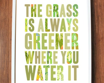 Inspirational quote print with grass green, ready to ship - SMALL size