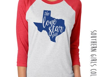 The Lone State Raglan Shirt - State of Texas Graphic Tee - Graphic Unisex Shirt - Texas TShirt - Southern Girls Collection