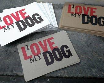 I LOVE MY DOG postcards