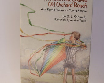 First Edition The Kite That Braved Old Orchard Beach Year Round Poems For Young People by X. J. Kennedy Illustrated by Marian Young