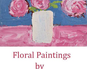 Pink Roses Floral Painting. Roses Flower Painting. Still life Acrylic Painting. Art Gift for Her Decor 300
