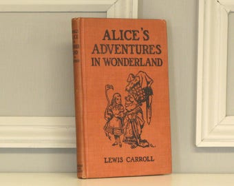 Alice's Adventures in Wonderland by Lewis Carroll, illustrations by John Tenniel, edited by Clifton Johnson, American Book Co. 1918.