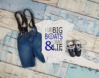 I like big boats and I cannot lie quote baby onesie for newborn and babies 6 Month, 12 Month, and 18 Month graphic baby onesie