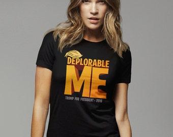 Deplorable Me Shirt, The Deplorables T-Shirt, Basket of Deplorables Tshirt, Donald Trump T Shirt, Anti Hillary Pro Trump Tshirt, Trump Hair