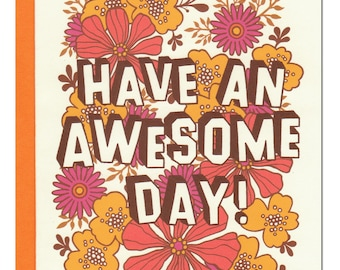 Have An Awesome Day Card