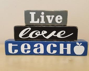 Live/Love/Teach Block Stack, Teacher Gift, Student Teacher Gift, 3 Block Stack, Educator Gift, Classroom Decor, Sign, Desk Decor, Apple