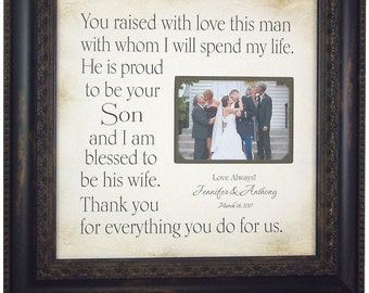 Parents of the Groom Gift, Mother Father of the Groom, You Raised With Love This Man, Personalized Wedding, In Laws Gift, 16x16