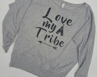 Love my tribe dolman sleeve mom shirt.  Momlife/super soft/stylish top