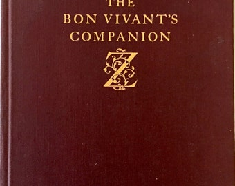 The Bon Vivant's Companion Or How To Mix Drinks