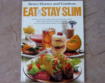 Better Homes and Gardens Eat and Stay Slim Cook Book, 1985 Vintage Cookbook