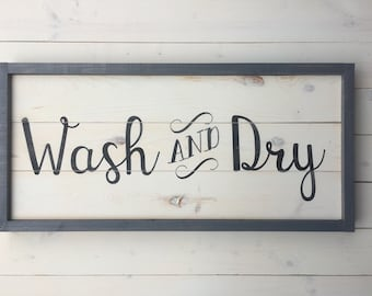 Wash and Dry Sign | Farmhouse Wall Decor | LAUNDRY Sign | Painted Wood Sign | Rustic Laundry Room Decor | Laundry | Grey Frame Sign