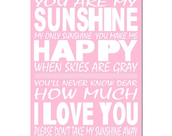 You Are My Sunshine, My Only Sunshine - 13x19 Print - Kids Wall Art - Nursery Decor - CHOOSE YOUR COLORS