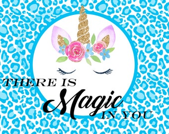 "There Is Magic In You - Unicorn Metal Wreath  or Decor Sign 8"" x 6"""