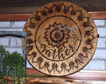 "18"" Round. Burned Mandala Design w/ ""gather""."