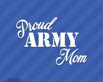 Proud Army Mom Vinyl Decal Sticker