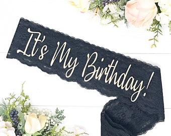 Birthday Sash - Birthday Party - Birthday Party Accessories - Lace Birthday Sash - It's My Birthday!