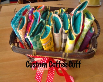 Design Your Own Eco Friendly Coffee Cuff for Yourself or Someone You Love
