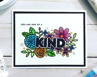 C007 - Handmade Floral You Are One of a Kind Greeting Card - Friendship Card