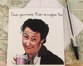 I love you more than a cuppa tea