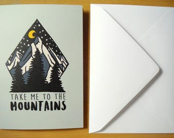 Take Me To The Mountains Blank Greeting Card Any Occasion