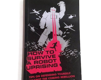 Rare Sci Fi Book | Unusual Science Fiction |How to Survive a Robot Uprising | Antique Collectible Books| Weird Esoteric Odd Gift | Vintage